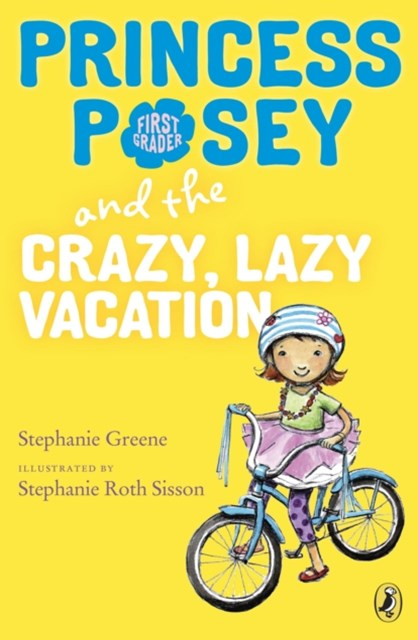 (ebook) Princess Posey and the Crazy, Lazy Vacation
