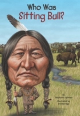 (ebook) Who Was Sitting Bull?