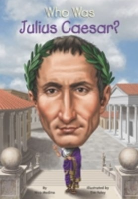 (ebook) Who Was Julius Caesar?