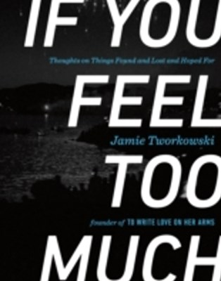 (ebook) If You Feel Too Much