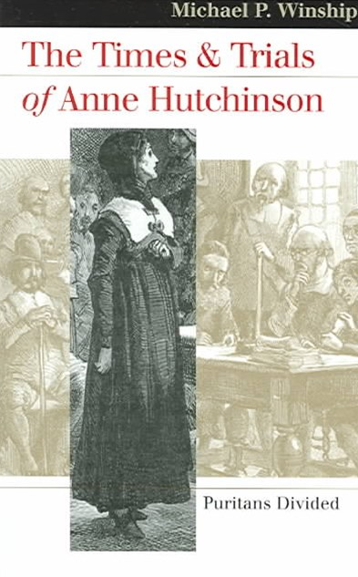 Times and Trials of Anne Hutchinson
