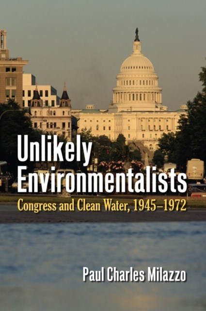 Unlikely Environmentalists