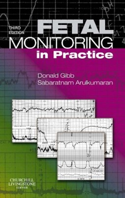 Fetal Monitoring in Practice E-Book