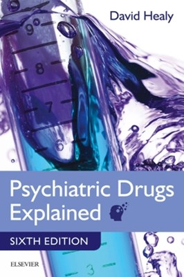 Psychiatric Drugs Explained - Nurse for Life (Evolve Select)
