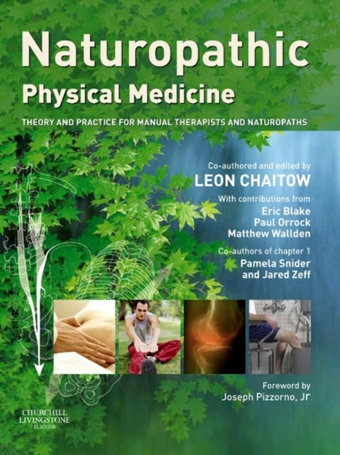 Naturopathic Physical Medicine E-Book