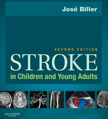 Stroke in Children and Young Adults E-Book