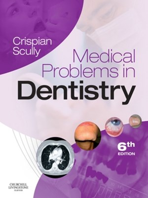 Medical Problems in Dentistry E-Book