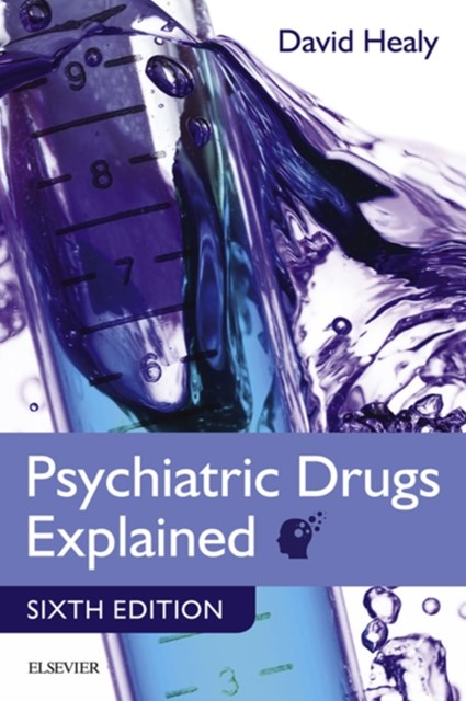Psychiatric Drugs Explained E-Book