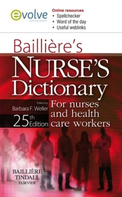 Bailliere's Nurses' Dictionary E-Book