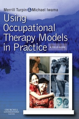 (ebook) Using Occupational Therapy Models in Practice