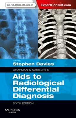 Chapman & Nakielny's Aids to Radiological Differential Diagnosis E-Book