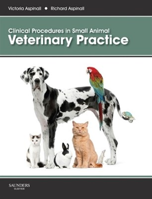 Clinical Procedures in Small Animal Veterinary Practice E-Book