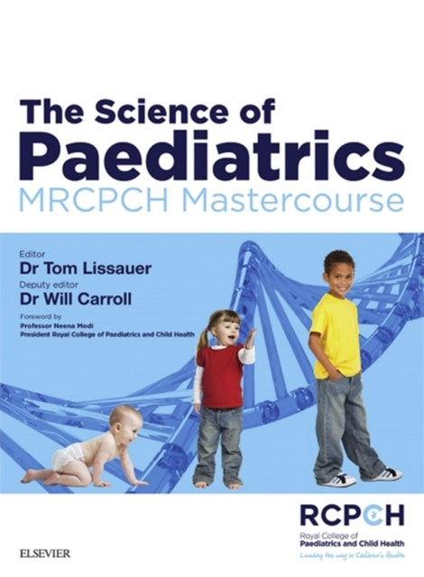 (ebook) The Science of Paediatrics: MRCPCH Mastercourse
