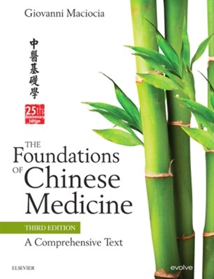 The Foundations of Chinese Medicine E-Book