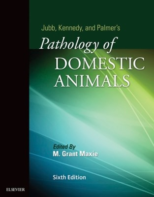 (ebook) Jubb, Kennedy & Palmer's Pathology of Domestic Animals: Volume 1