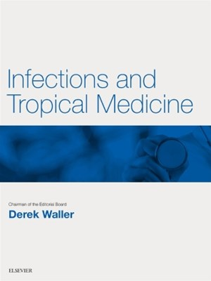 Infections and Tropical Medicine E-Book