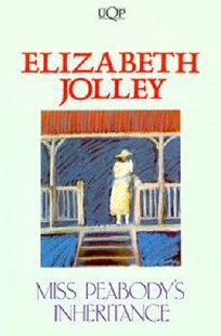Miss Peabody's Inheritance by Elizabeth Jolley (9780702217920) - PaperBack - Modern & Contemporary Fiction General Fiction
