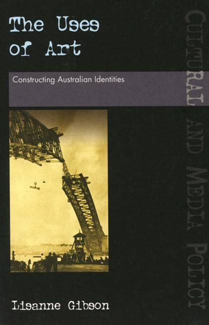 The Uses of Art: Constructing Australian Identities