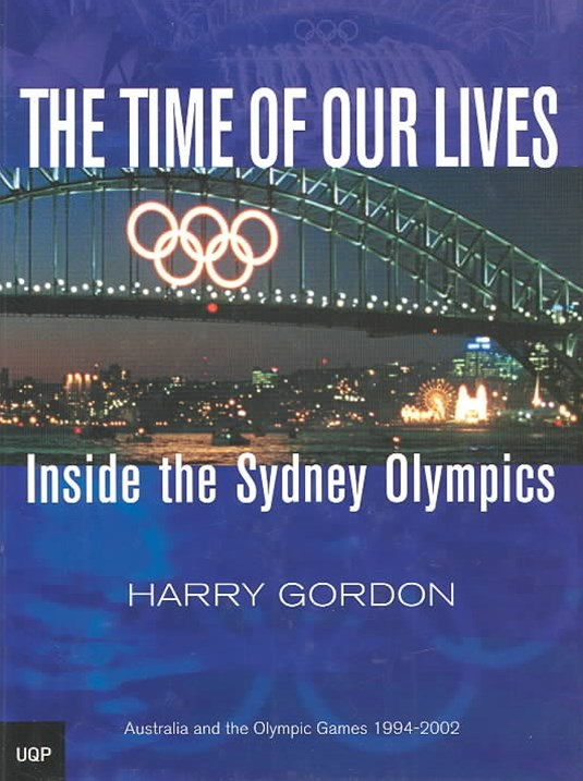The Time of Our Lives: Inside the Sydney Olympics