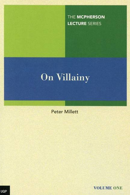 McPherson Lecture Series Volume 1: On Villainy