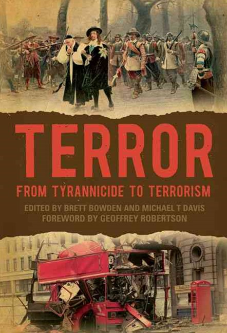 Terror: From Tyrannicide to Terrorism
