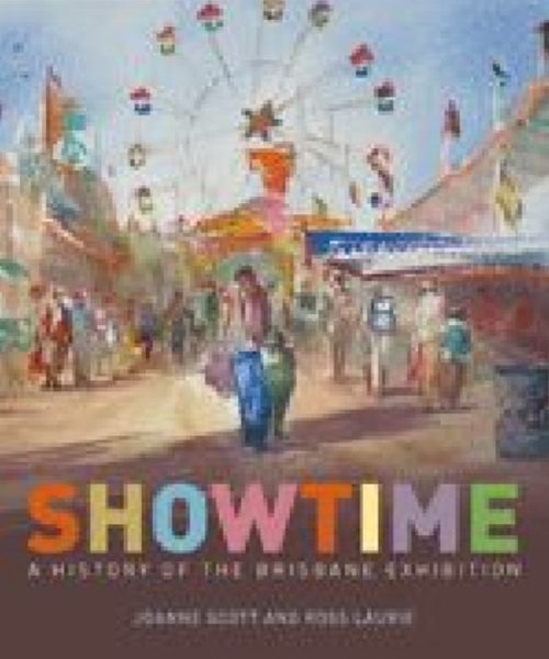 Showtime: A History of the Brisbane Exhibition