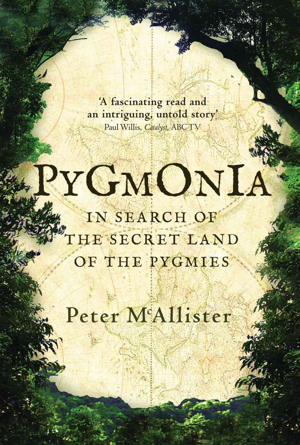 Pygmonia: In Search Of The Secret Land Of The Pygmies