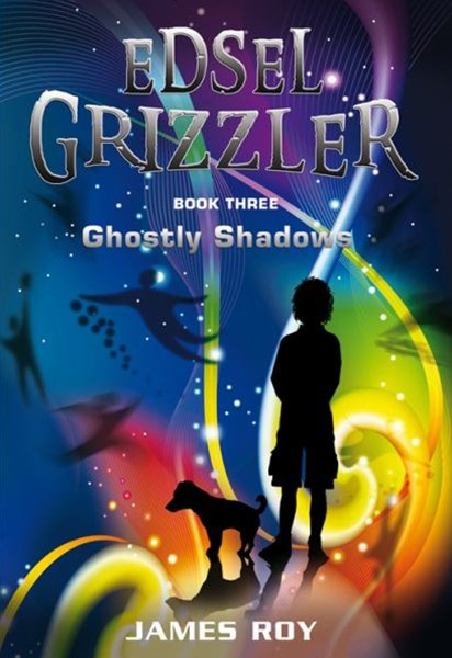 Edsel Grizzler: Ghostly Shadows