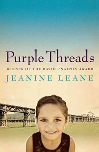 Purple Threads by Leane Jeanine (9780702238956) - PaperBack - Modern & Contemporary Fiction General Fiction