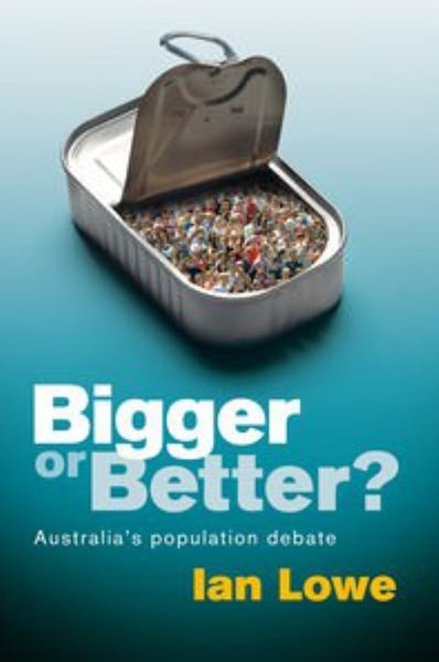 Bigger or Better? Australia's Population Debate