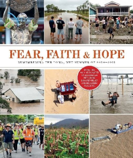 Fear, Faith and Hope by Matthew Condon
