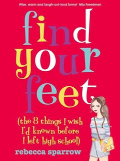 Find Your Feet (The 8 Things I Wish I