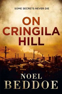 On Cringila Hill by Beddoe Noel (9780702249976) - PaperBack - Crime Mystery & Thriller