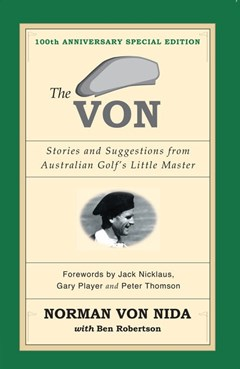 The Von: Stories & Suggestions from Australian Golf