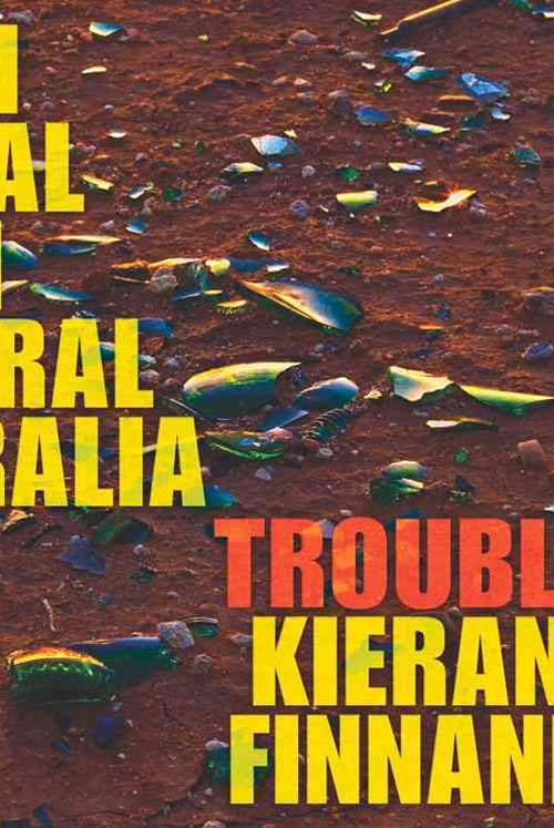Trouble: On Trial in Central Australia