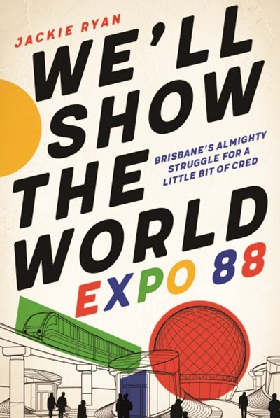 We'll Show the World: Expo 88