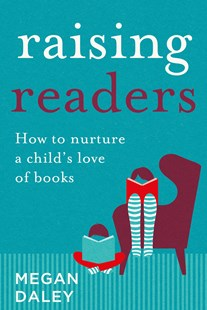 Raising Readers by Megan Daley (9780702262579) - PaperBack - Education Teaching Guides