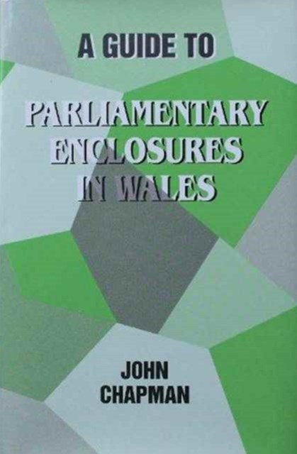 Guide to Parliamentary Enclosures in Wales