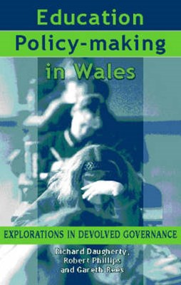 Education Policy-Making in Wales