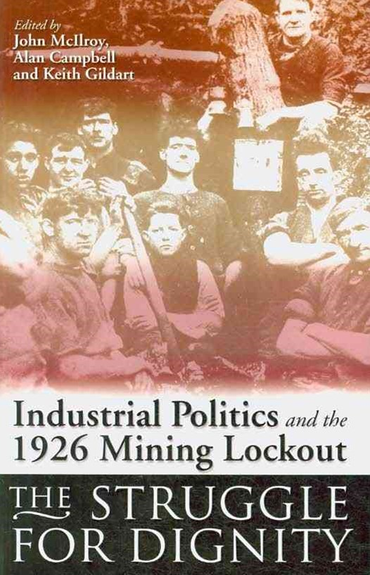Industrial Politics and the 1926 Mining Lockout