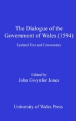 Dialogue of the Government of Wales (1594)