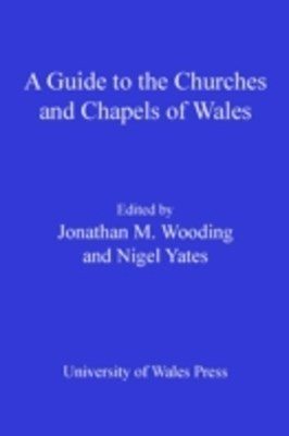 (ebook) Guide to the Churches and Chapels of Wales