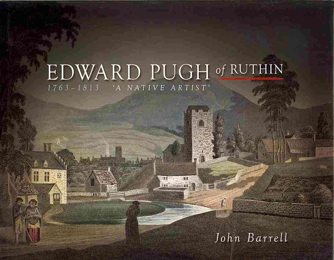 Edward Pugh of Ruthin, 1763-1813