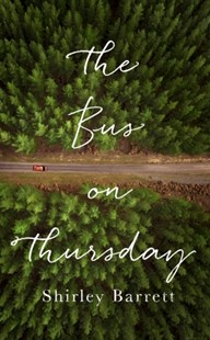 Bus on Thursday by Shirley Barrett (9780708898796) - HardCover - Modern & Contemporary Fiction General Fiction