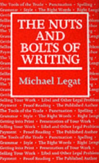 Nuts and Bolts of Writing