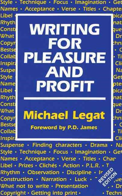 Writing for Pleasure and Profit