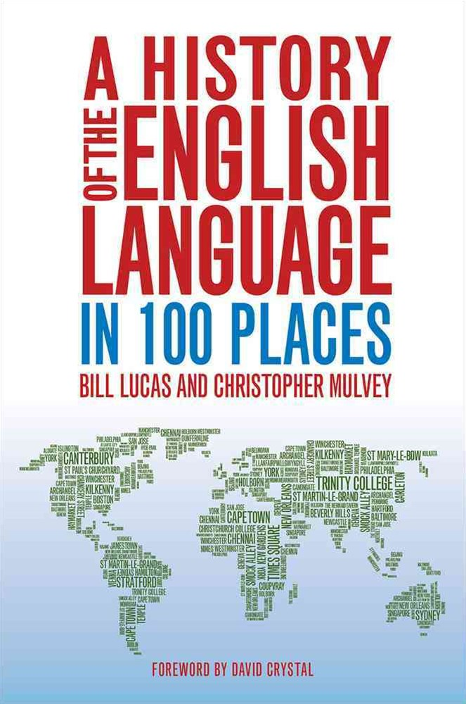 History of the English Language in 100 Places