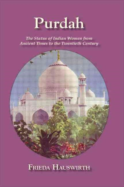 Purdah: Status of Indian Women
