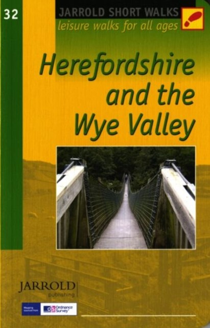 Herefordshire and the Wye Valley