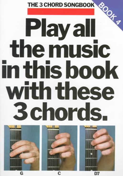 Play All the Music in This Book with These 3 Chords